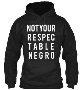 respectablenegro